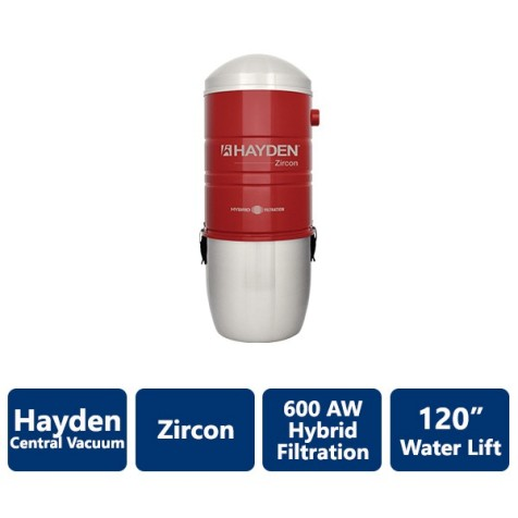 600 AW Zircon Hayden Hybrid Filtration Central Vacuum