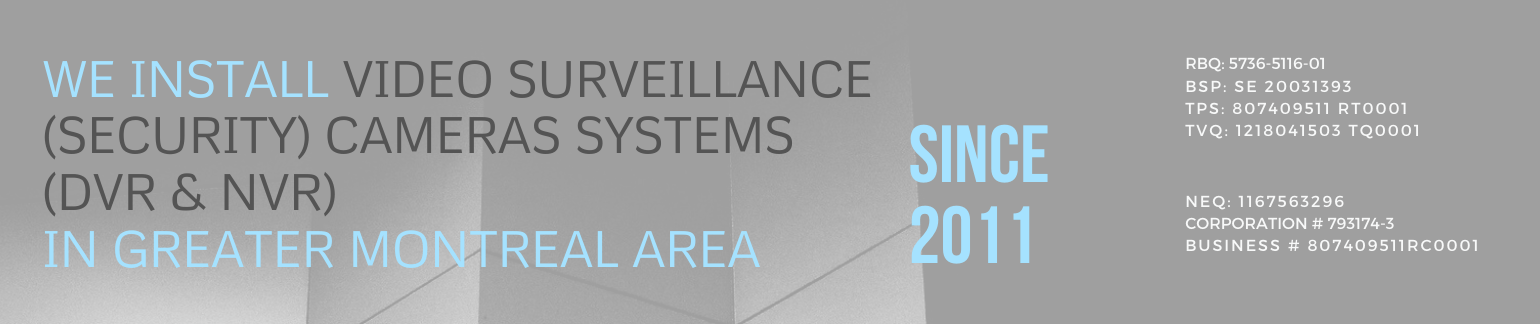 Security camera system installation service in Montreal, Laval